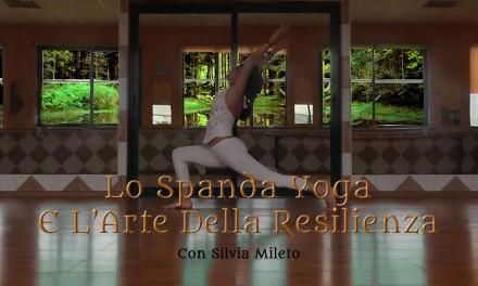 Lo Spanda Yoga Arte Della Resilienza