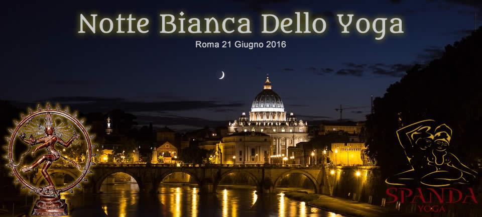 Notte Bianca dello Yoga Roma 21 Giugno 2016 Spanda Yoga
