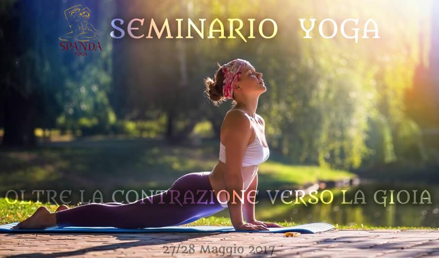 Seminario Yoga Oltre La Contrazione Verso La Gioia